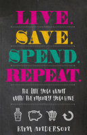 Live. Save. Spend. Repeat. Book