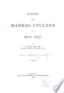 Report on the Madras Cyclone of May 1877
