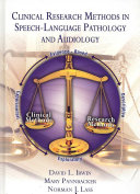 Clinical Research Methods in Speech language Pathology and Audiology Book