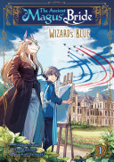 The Ancient Magus  Bride  Wizard s Blue Vol  1