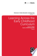 Learning Across The Early Childhood Curriculum
