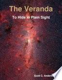 The Veranda   To Hide in Plain Sight Book PDF