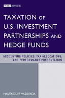 Taxation of U.S. Investment Partnerships and Hedge Funds