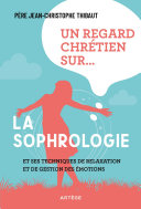 Pdf Un regard chrétien sur... la sophrologie Telecharger