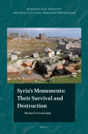 Syria's Monuments: Their Survival and Destruction