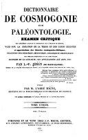 Dictionnaire de cosmogonie et de paléontologie