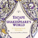 Escape to Shakespeare's World