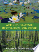 Wetland Drainage Restoration And Repair Book PDF