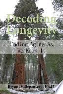 Decoding Longevity