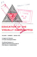 Education of the Visually Handicapped