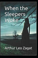 When the Sleepers Woke Illustrated Read Online