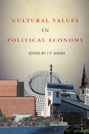 Cultural Values in Political Economy Book PDF