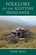 Folklore of the Scottish Highlands