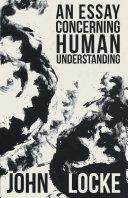 An Essay Concerning Human Understanding [Pdf/ePub] eBook