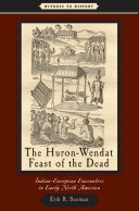The Huron-Wendat Feast of the Dead