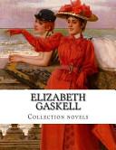Elizabeth Gaskell, Collection Novels