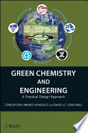 Green Chemistry and Engineering Book