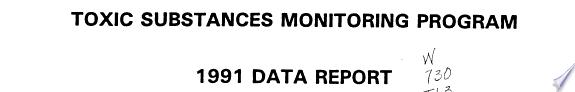 Toxic Substances Monitoring Program     Data Report