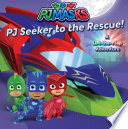 PJ Seeker to the Rescue!