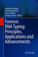 Forensic DNA Typing  Principles  Applications and Advancements