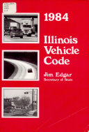 Illinois Vehicle Code  as Amended