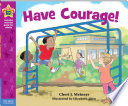 Have Courage  Book PDF