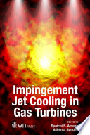 Impingement Jet Cooling in Gas Turbines