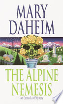 The Alpine Nemesis  : An Emma Lord Mystery