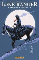 The Lone Ranger Vol  7  Back East