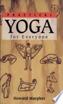 Practical Yoga for Everyone