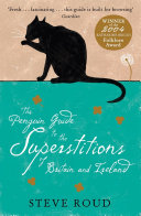 The Penguin Guide to the Superstitions of Britain and Ireland