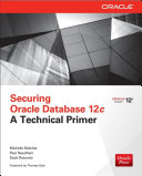 Securing Oracle Database 12c  A Technical Primer EBook