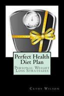 Perfect Health Diet Plan