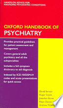 """Oxford Handbook of Psychiatry"" by David Semple, Roger Smyth, Jonathan Burns, Rajan Darjee, Andrew McIntosh"