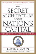 The Secret Architecture Of Our Nation s Capital