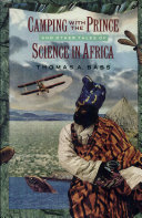 Pdf Camping with the Prince and Other Tales of Science in Africa