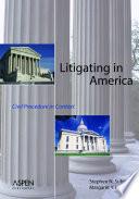 Litigating In America