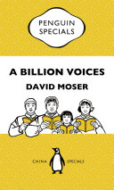 A Billion Voices: China's Search for a Common Language: Penguin Specials