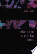 Delivery Of Protein And Peptide Drugs In Cancer Book PDF
