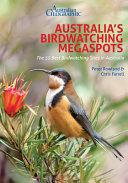 Australian Geographic Australia's Birdwatching Megaspots