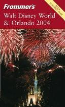 Frommer s Walt Disney World   Orlando 2004