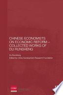 Chinese Economists On Economic Reform Collected Works Of Du Runsheng