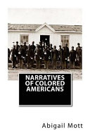 Narratives of Colored Americans