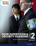 BTEC Level 2 Award Door Supervision and Security Guarding Candidate Handbook