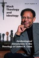 Pdf Black Theology and Ideology