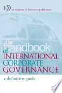 The Handbook of International Corporate Governance Book