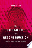 The Literature of Reconstruction
