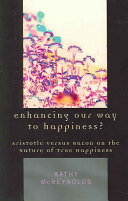 Enhancing Our Way to Happiness
