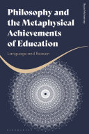 Philosophy and the Metaphysical Achievements of Education
