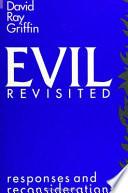Evil Revisited